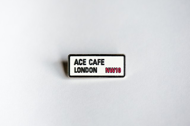 Ace Cafe London Street Sign Pin
